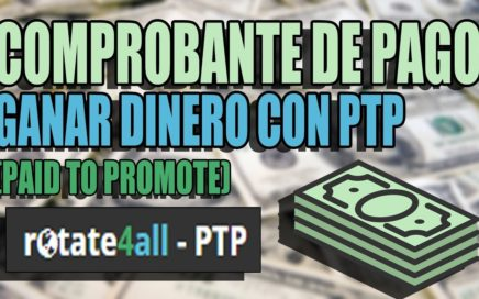 PAGO DE ROTATE4ALL, ATRAVEZ DE PAYPAL, GANAR CON SITIO PTP