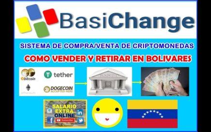 Parte II. Basichange. Como vender criptomonedas y retirar en bolivares