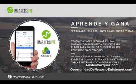 Presentacion Express iMarketsLive | FOREX | Ganar Dinero Online | Oportunidad de Negocio
