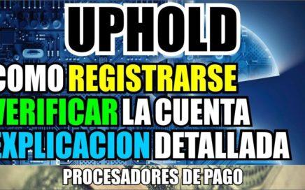 Registrarse en Uphold | verificar cuenta | Explicacion | Procesador de pago y monedero de Bitcoin