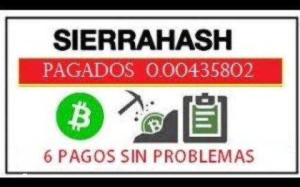 SIERRA HASH NETWORK 6 PRUEBA DE PAGO