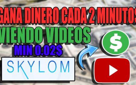 SKYLOM! GANA CADA 2 MINUTOS VIENDO VIDEOS!