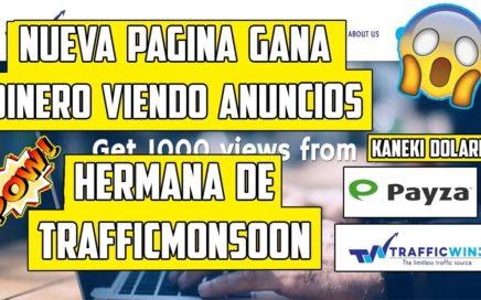 "TrafficWind pagina Mismos Admins de TrafficMonsoon ""Nueva"" Gana Dinero para Payza"