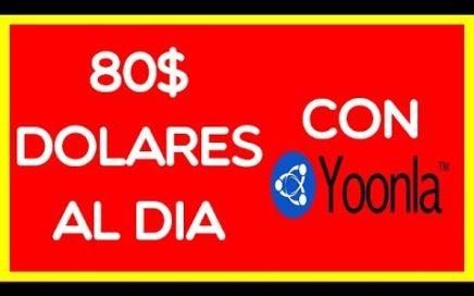 YOONLA GRAN OPORTUNIDAD PARA GANAR DINERO POR INTERNET*80$  dólares diarios