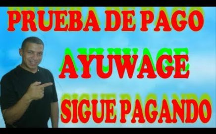 Ayuwage   Dinero Gratis a Paypal   Prueba de Pago DICIEMBRE 2017