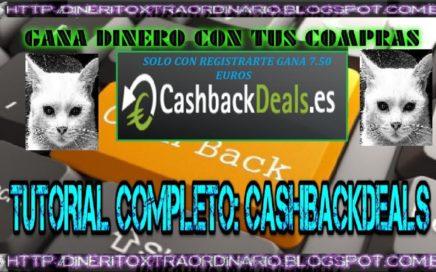 CASHBACKDEALS TUTORIAL COMPLETO    GANA DINERO CON TUS COMPRAS   DINERITOXTRAORDINARIO