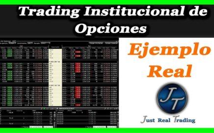 ¿Cómo Ganar Dinero con el Trading Institucional de Opciones? Ejemplo Real // Josan Trader