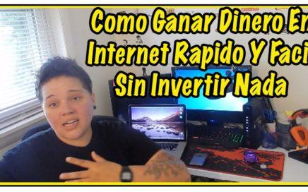 Como Ganar Dinero En Internet Rapido Y Facil Sin Invertir Nada -  BebaDinero