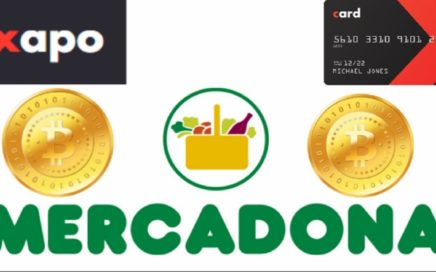 COMPRAS CON BITCOIN EN  ESPAÑA MERCADONA SUPERMERCADO/ CREDIT CARD VISA  XAPO