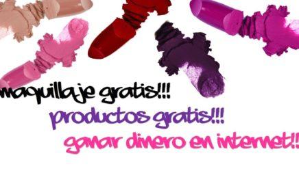 Curiosidades de Internet. ganar dinero y productos de maquillaje gratis!!!!!