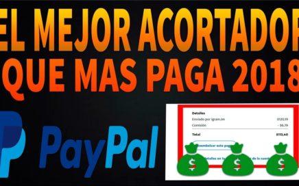 El mejor acortador que mas paga 2018 + Comprobantes de pago $6 Diarios [Gratis PayPal]