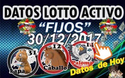 """Fijos Para """"GANAR""""   hoy 30 de Diciembre de 2017. Con LOTTO ACTIVO, Ruleta Activa y Gran Ruleta."""