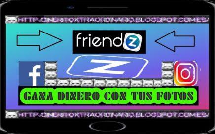 FRIENDZ: GANA DINERO CON TU MOVIL   TUTORIAL COMPLETO   DINERITOXTRAORDINARIO