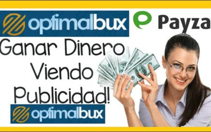 GANA DINERO VIENDO PUBLICIDAD 5$ USD PAGO A PAYZA - ENERO 2018