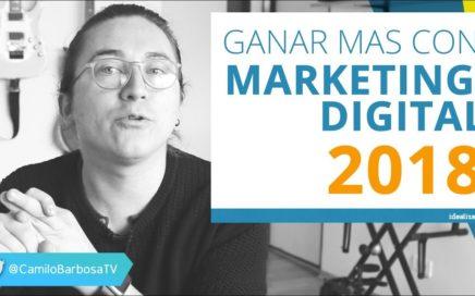 Ganar dinero con marketing digital en 2018