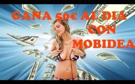 GANAR DINERO CON MOBIDEA - ¡Cómo ganar hasta 50€ al dia sin trucos!
