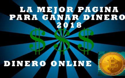 La mejor pagina para ganar dinero 2018