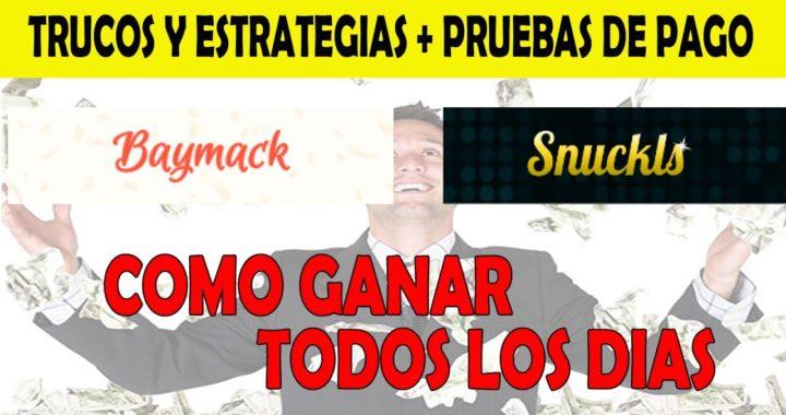 [SNUCKLS y BAYMACK] Gana Dinero Diariamente | Trucos y Estrategias Revelados + Pruebas de Pago.