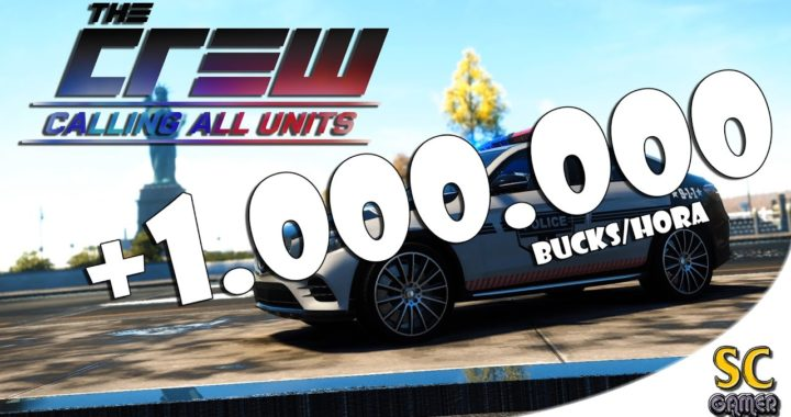 The Crew Calling All Units - Como ganar mucho dinero 2017 (+1.000.000 Bucks/Hora)