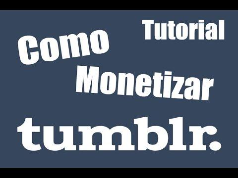 Como monetizar Tumblr o cualquier Blog/pagina web