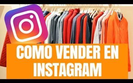 Como Vender en Instagram - Método para Ganar Dinero en Instagram