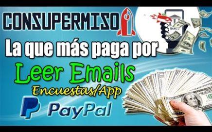 Consupermiso Explicación Completa | La que más paga por Leer Emails | Pagos por Paypal
