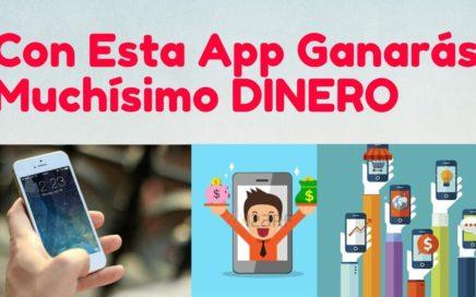 Cuál es la App con la que más Dinero he Ganado Por Internet Desde el Télefono Móvil