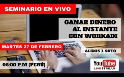 [ EN VIVO ] Ganar Dinero Al Instante Con Workadi ¡PRUEBAS DE PAGO! ¡COMPROBANTES DE PAGO!