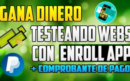 ENROLL APP - GANA DINERO TESTEANDO WEBS | ALTERNATIVA A SPARE5 | + COM PAGO