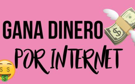 FORMAS PARA GANAR DINERO DESDE CASA EN INTERNET