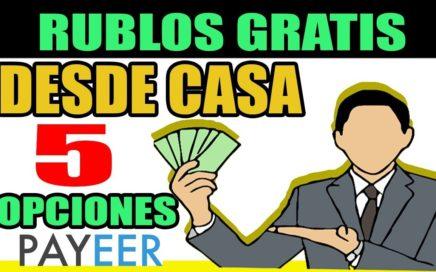 GANA RUBLOS Desde CASA con 5 opciones| DINERO POR INTERNET