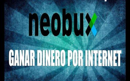 GANAR DINERO POR INTERNET | NEOBUX TUTORIAL