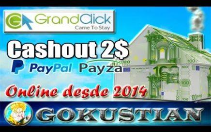 GrandClick Explicación Completa | Gana Dinero desde Casa para Paypal o Payza
