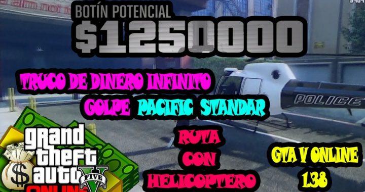 GTA V ONLINE GOLPE AL PACIFIC STANDARD TRUCO DE DINERO INFINITO - RUTA SIN KURUMA PACIFIC STANDRAD