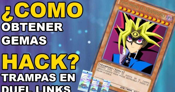 HACKS ¿Como tengo Tantas GEMAS? / Hablando de TRAMPAS y DEMOSTRACION - Yugioh! Duel Links