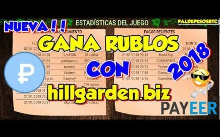hillgarden.biz NUEVA PAGINA PARA GANAR RUBLOS 2018 2DO VIDEO