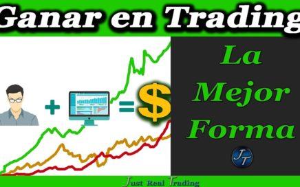 La Mejor Forma de Ganar Dinero en Trading // Josan Trader