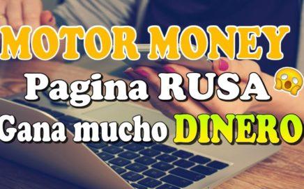 Motor Money | Que es y como funciona | Excelente pagina rusa para ganar DINERO