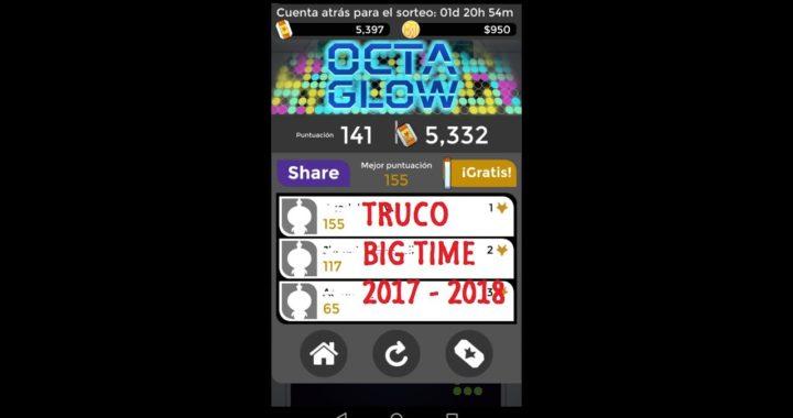 No Root || Mega Truco App Big time || Dinero Paypal || 2017 - 2018