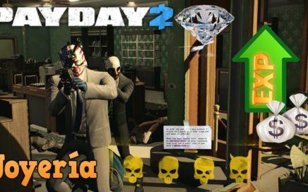 Payday 2 - Nivel y dinero Rápido (Joyería caos total sigilo)