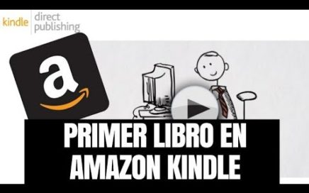 Primer Libro en Amazon - Como Ganar Dinero con Libros Virtuales