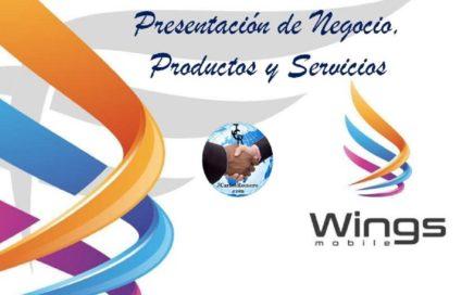 Wings Mobile Presenta el Negocio Seguro que Tu Buscas  07-11-17