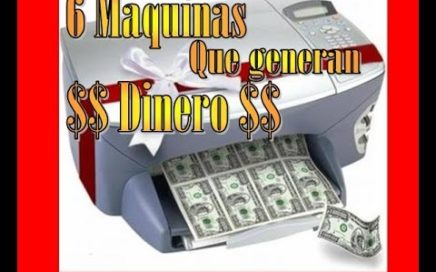 6 MAQUINAS QUE GENERAN DINERO