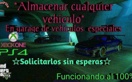 *Como Almacenar Cualquier vehiculo en garage de vehiculos especiales*Gta5 online xbox one ps4