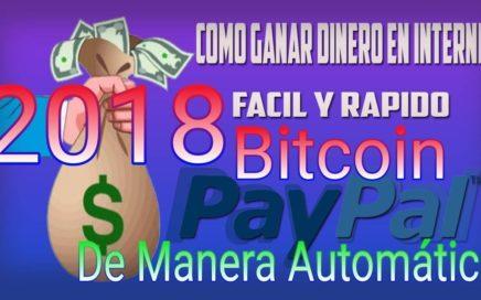Como ganar Dinero a Paypal automáticamente fácil y rápido 2018