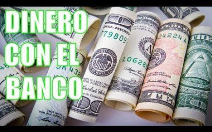 Como Ganar Dinero Con El Banco   Garantizado y Demostrado
