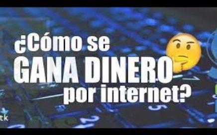 !!!Como Ganar Dinero Por Internet.!!!