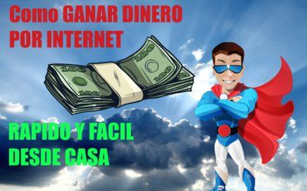 Como GANAR DINERO POR INTERNET rapido y facil desde casa 2016  NEGOCIOS RENTABLES con poca inversión