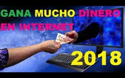 Como ganar dinero por internet rapido y facil funciona 100% garantizado mar/2018