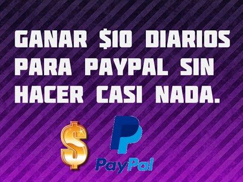 Como ganar Dinero por internet sin hacer nada | Paypal 2017
